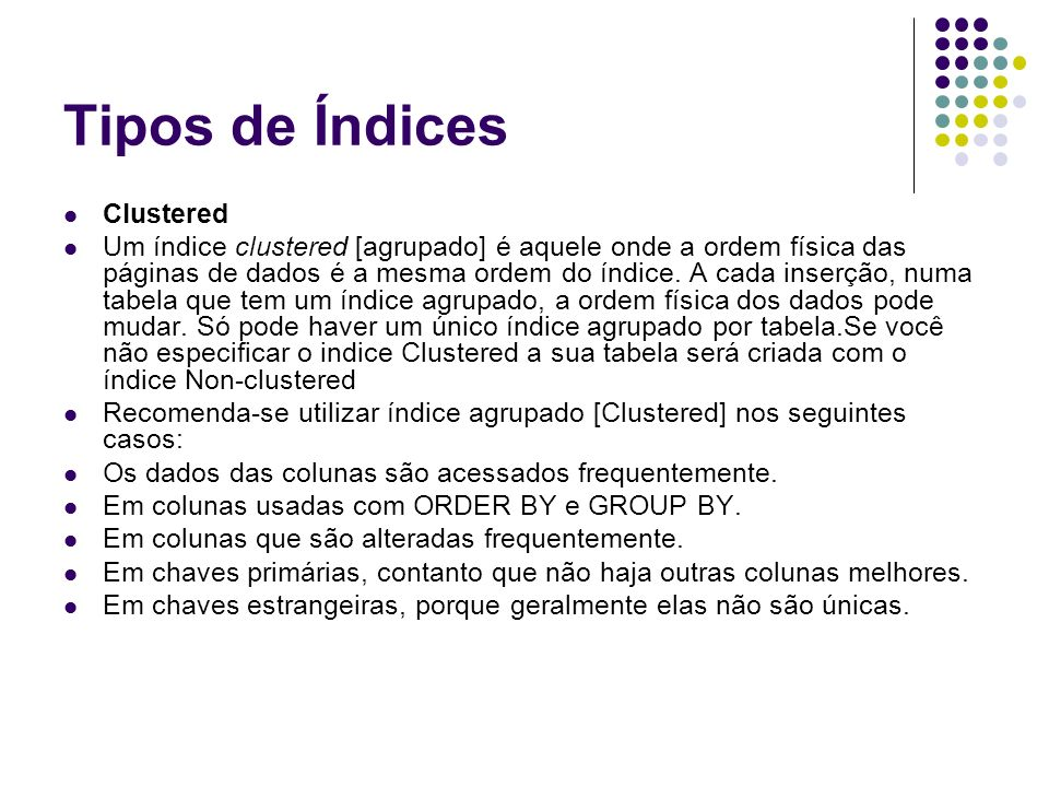 Tipos de Índices Clustered