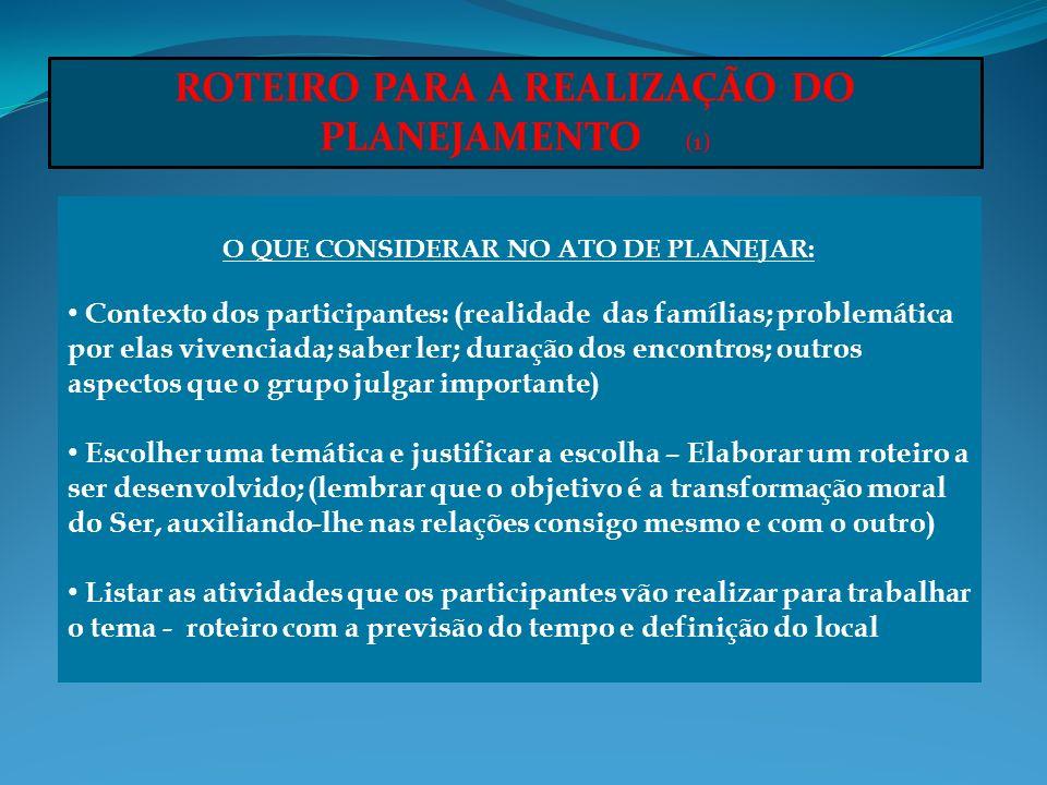 ROTEIRO PARA A REALIZAÇÃO DO PLANEJAMENTO (1)