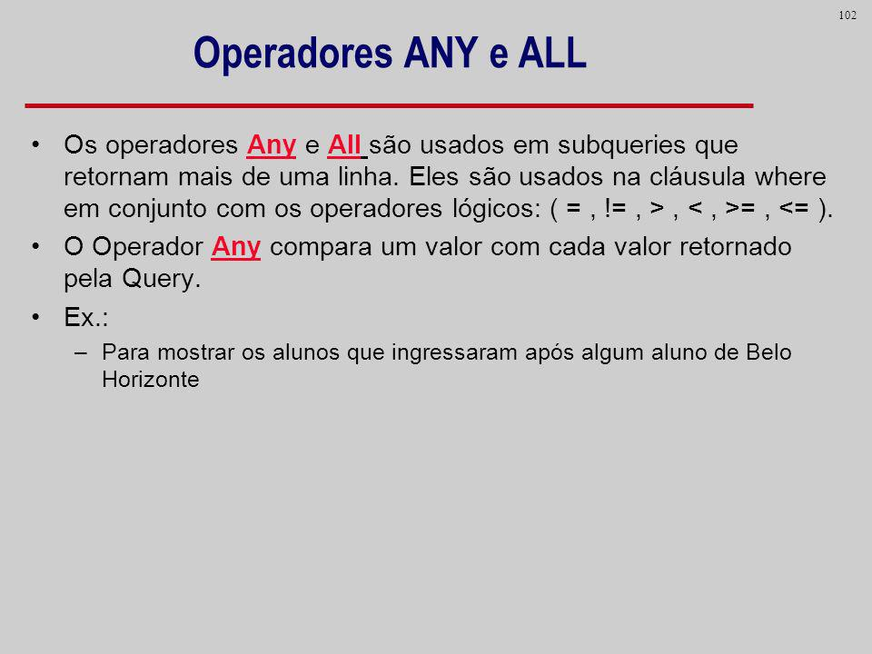 Operadores ANY e ALL