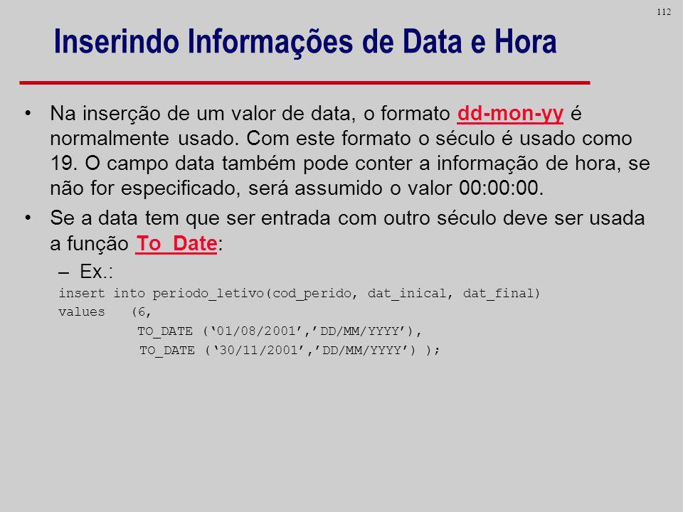 Inserindo Informações de Data e Hora