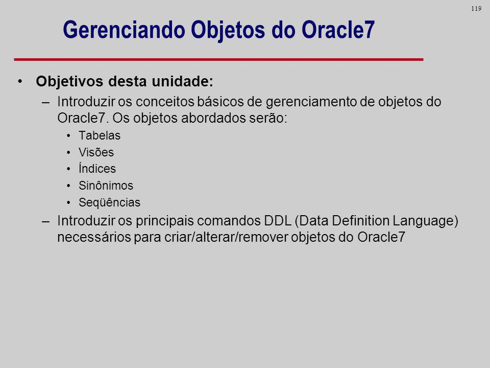 Gerenciando Objetos do Oracle7