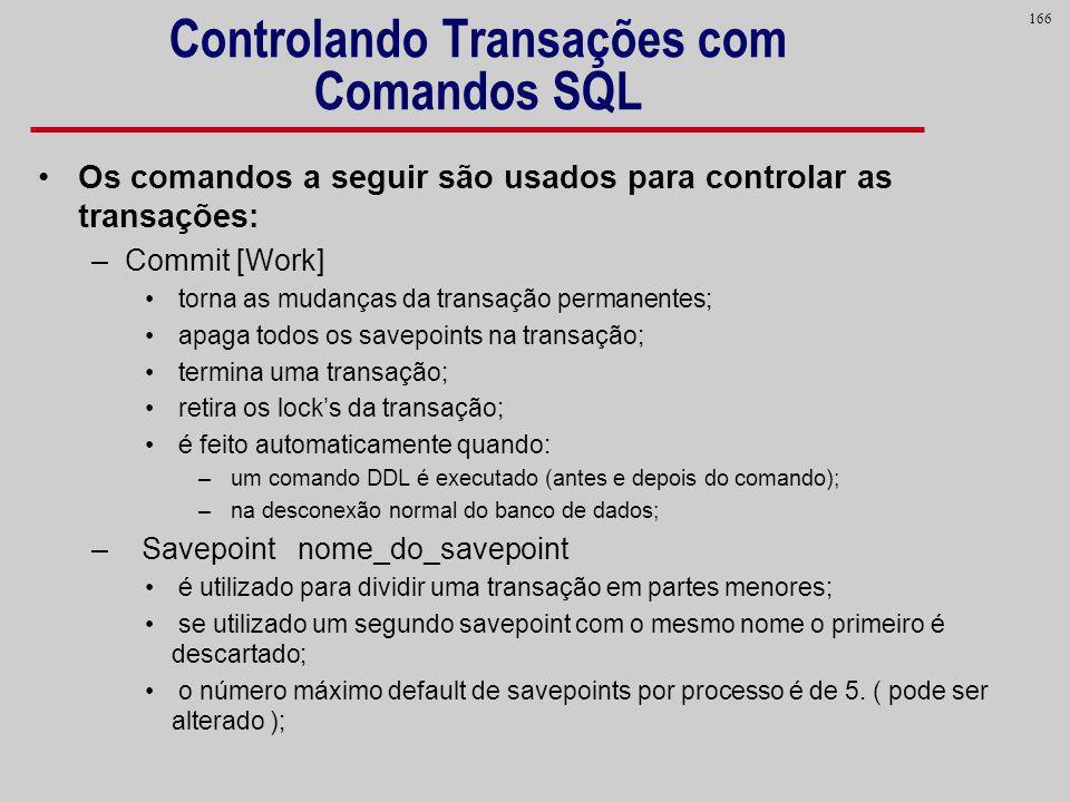 Controlando Transações com Comandos SQL