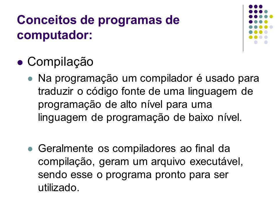 Conceitos de programas de computador: