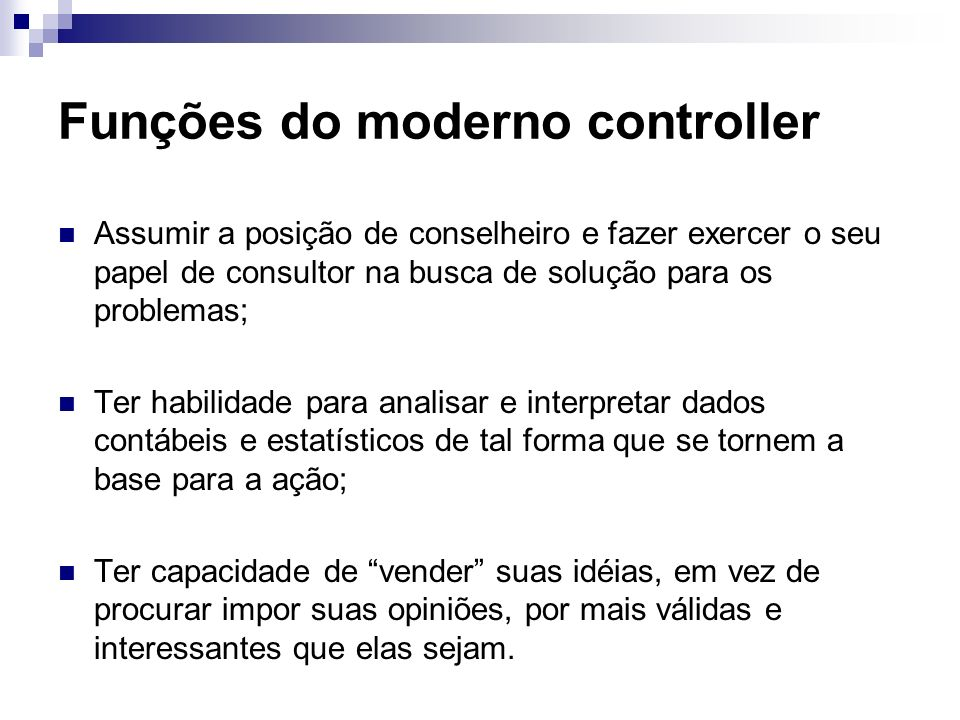 Funções do moderno controller