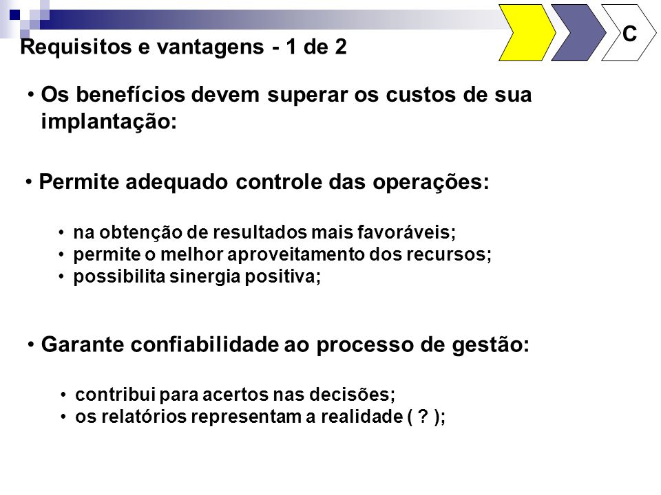 Requisitos e vantagens - 1 de 2