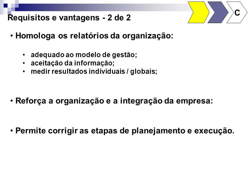 Requisitos e vantagens - 2 de 2