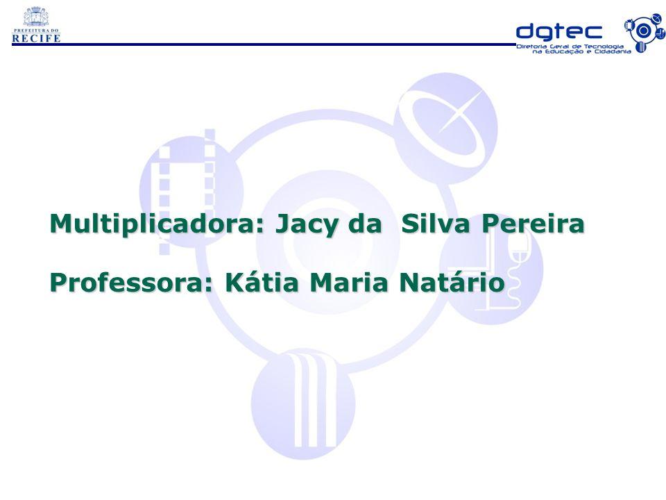 Multiplicadora: Jacy da Silva Pereira