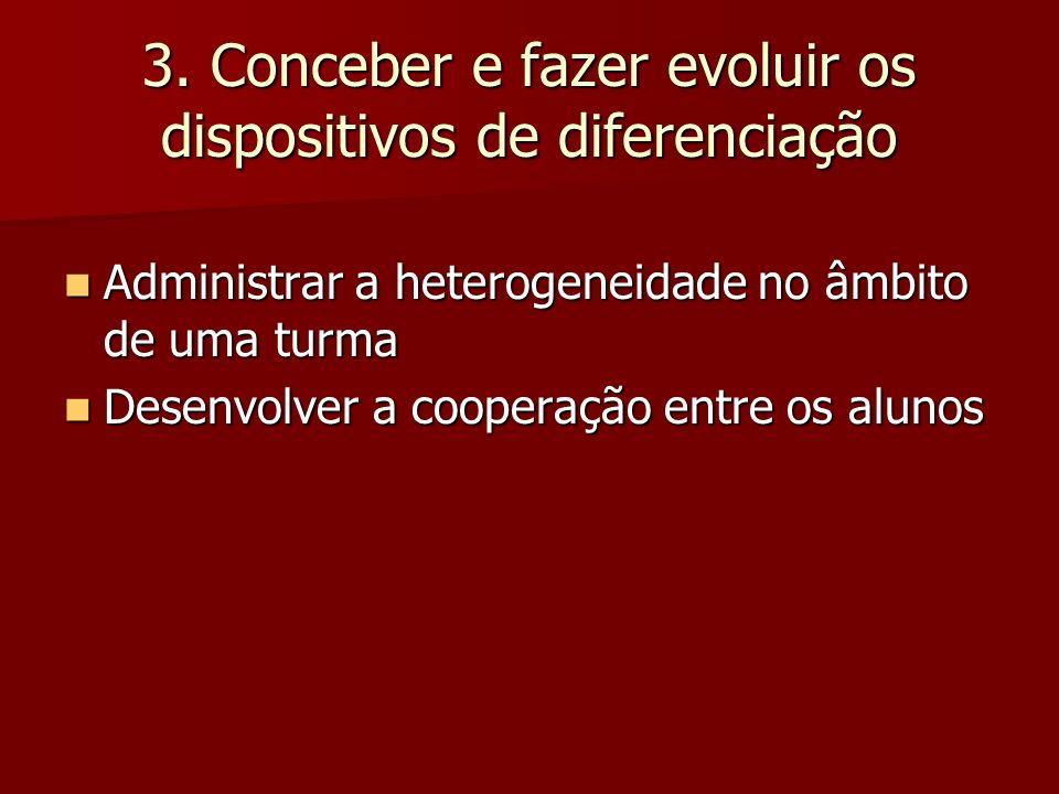 3. Conceber e fazer evoluir os dispositivos de diferenciação