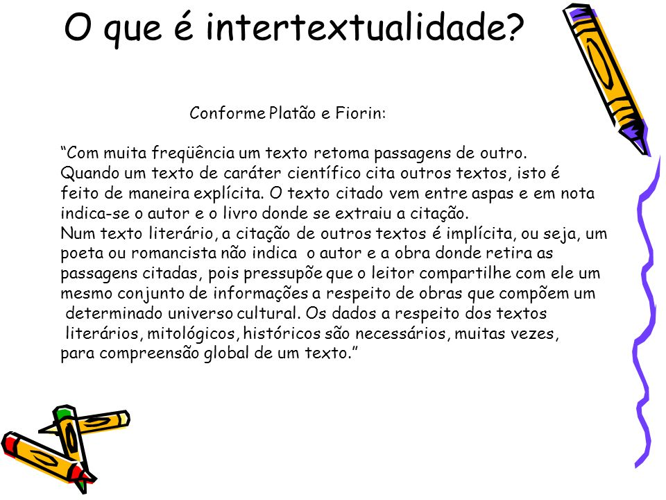 O que é intertextualidade
