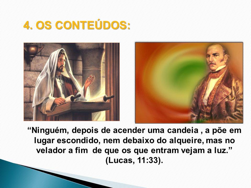 4. OS CONTEÚDOS: