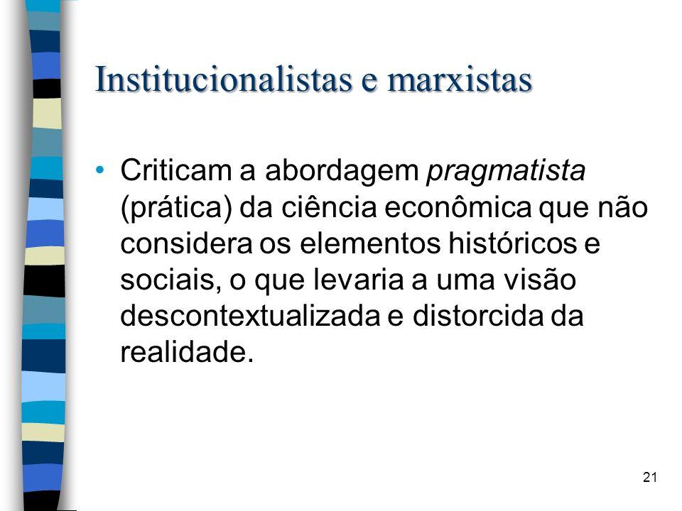 Institucionalistas e marxistas