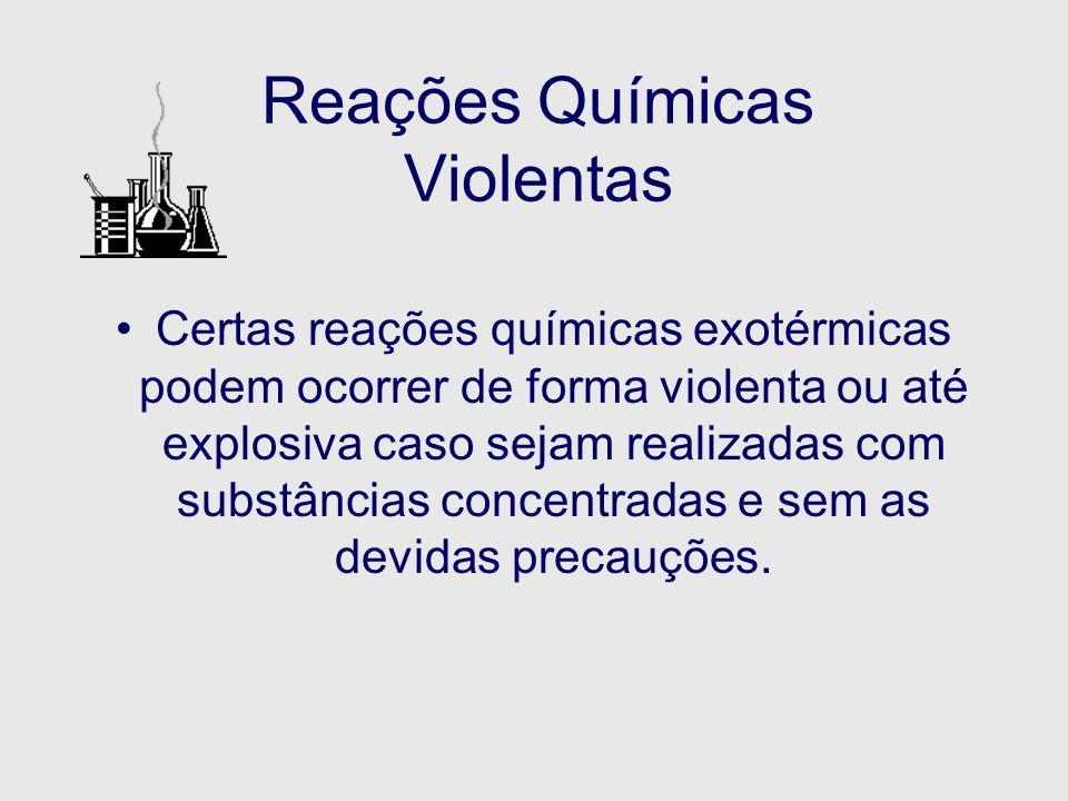 Reações Químicas Violentas