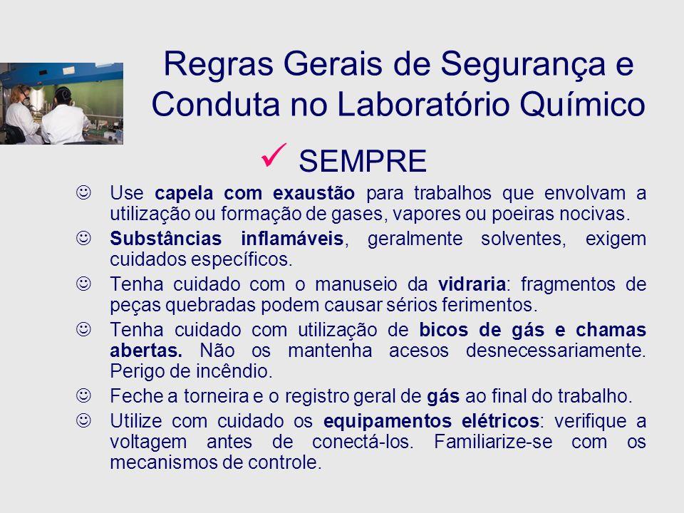 Regras Gerais de Segurança e Conduta no Laboratório Químico