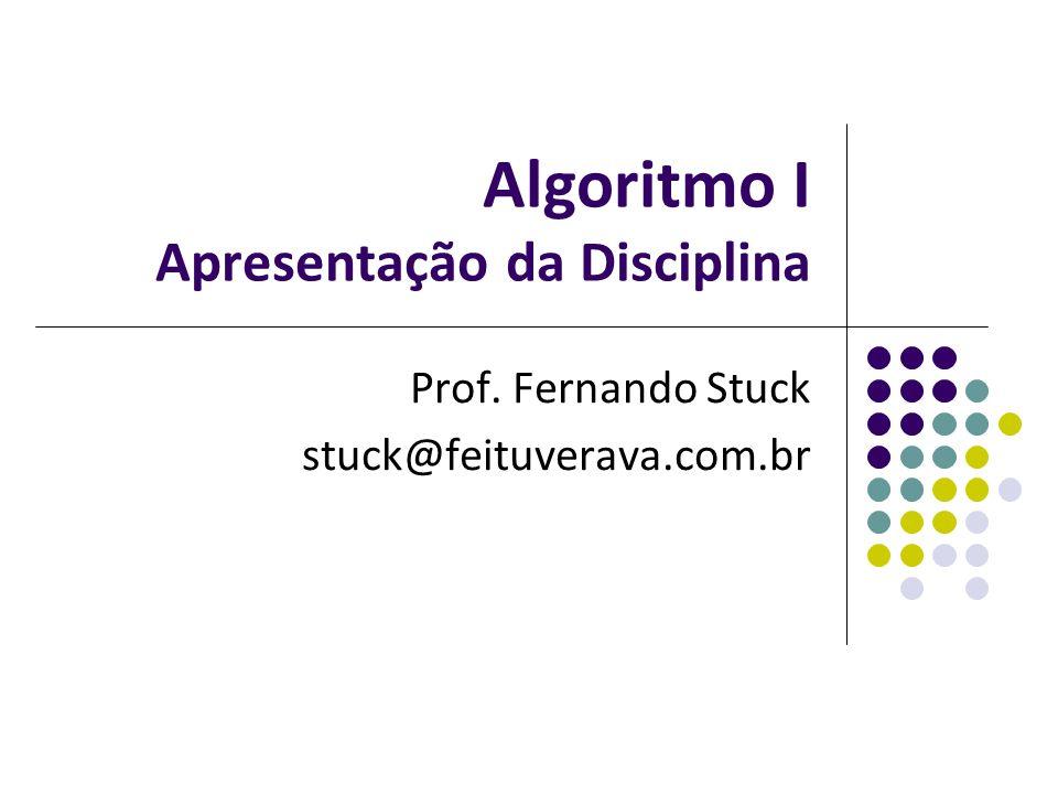 Algoritmo I Apresentação da Disciplina