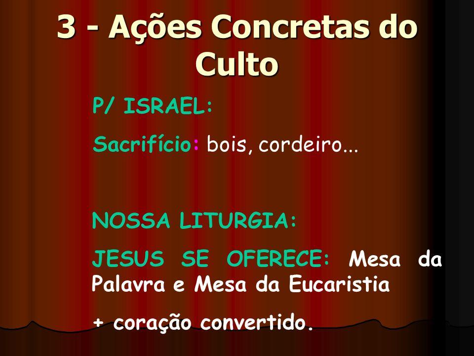 3 - Ações Concretas do Culto