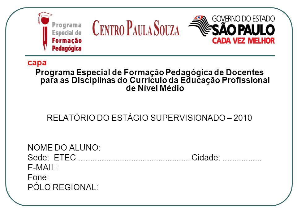 RELATÓRIO DO ESTÁGIO SUPERVISIONADO – 2010