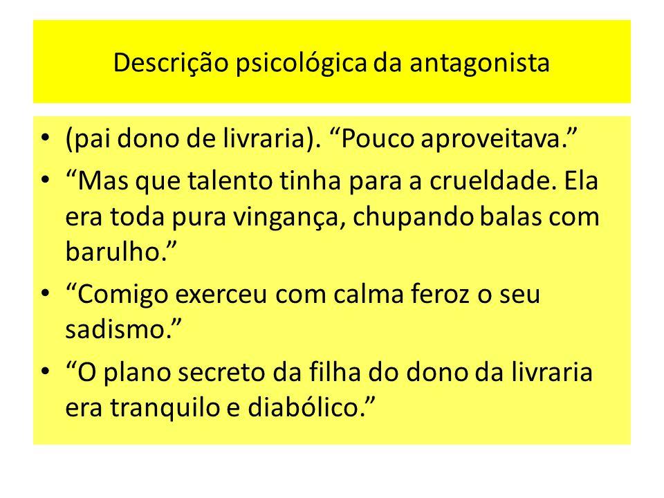 Descrição psicológica da antagonista