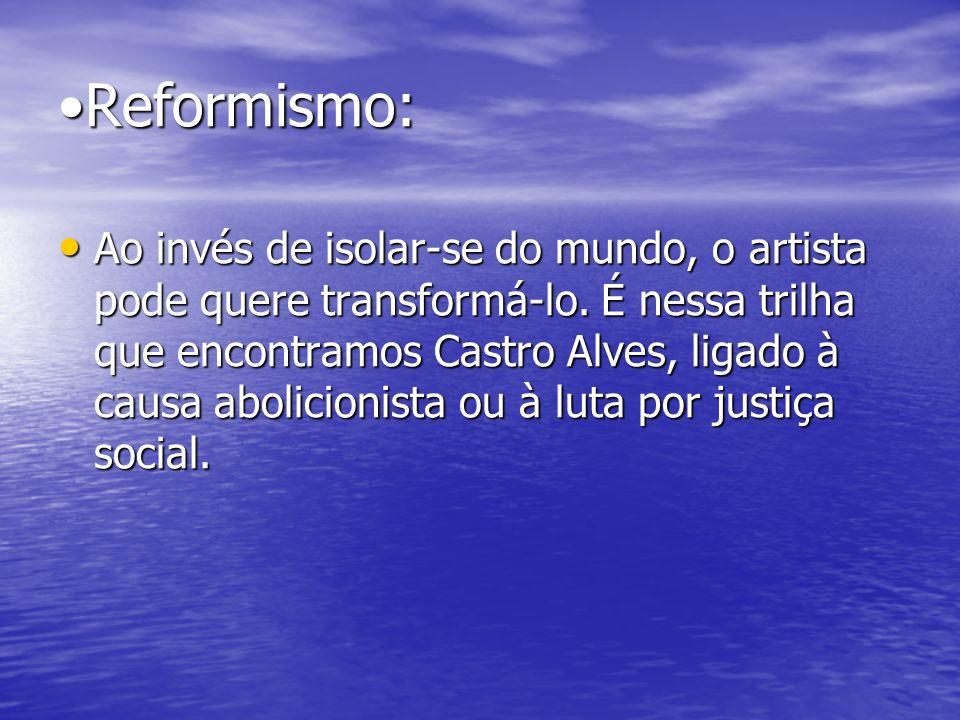 •Reformismo: