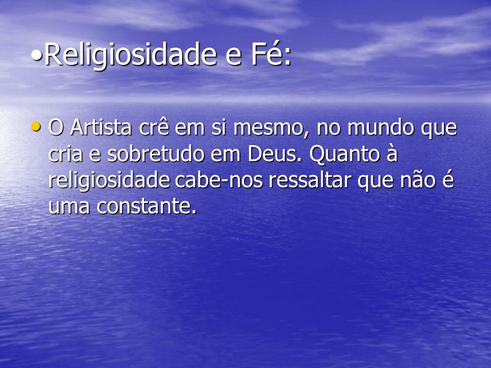 •Religiosidade e Fé: