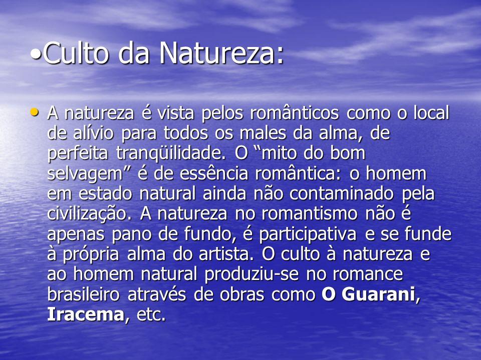 •Culto da Natureza: