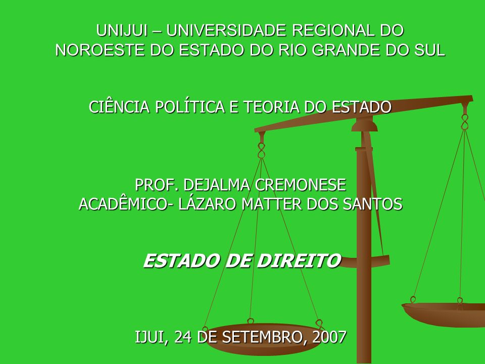 UNIJUI – UNIVERSIDADE REGIONAL DO NOROESTE DO ESTADO DO RIO GRANDE DO SUL