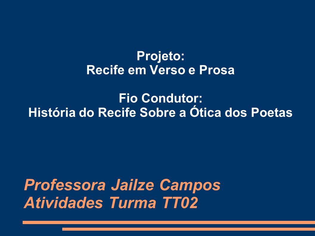 Professora Jailze Campos Atividades Turma TT02