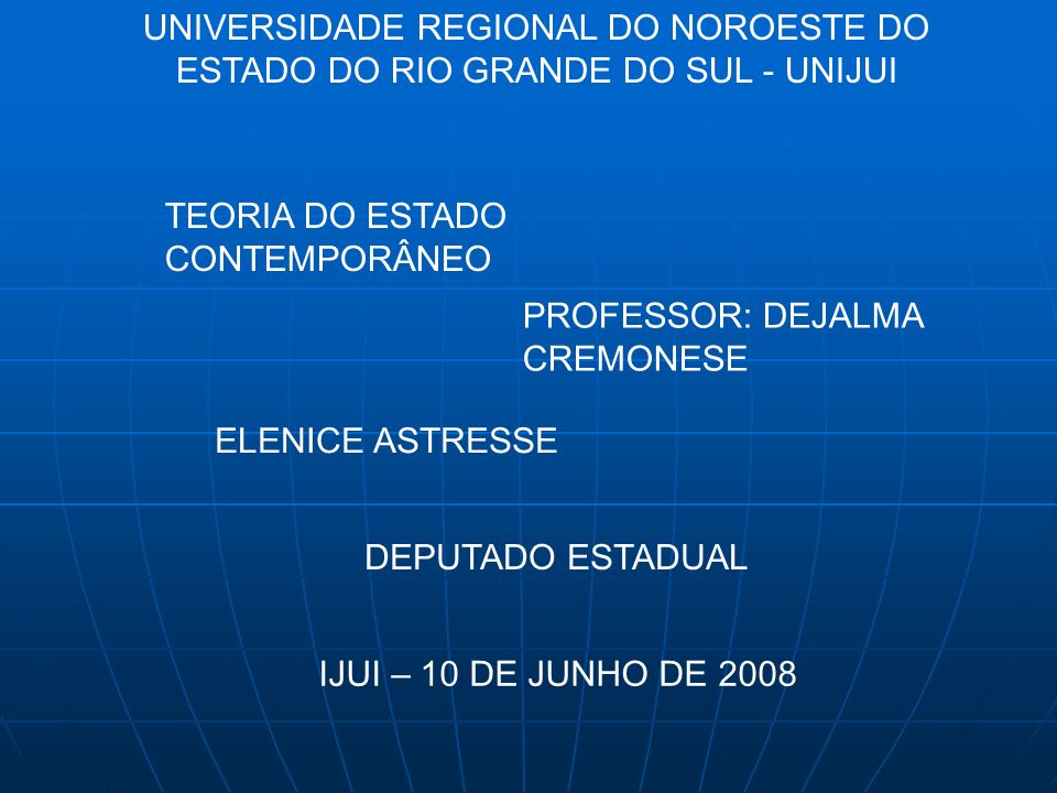 UNIVERSIDADE REGIONAL DO NOROESTE DO ESTADO DO RIO GRANDE DO SUL - UNIJUI