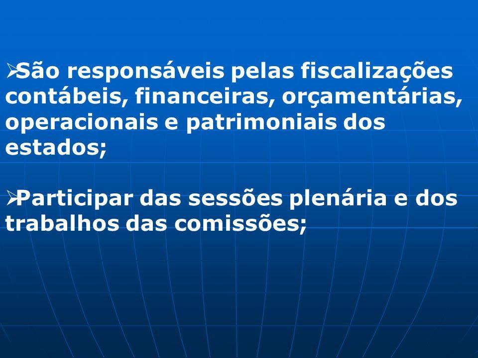 São responsáveis pelas fiscalizações contábeis, financeiras, orçamentárias, operacionais e patrimoniais dos estados;