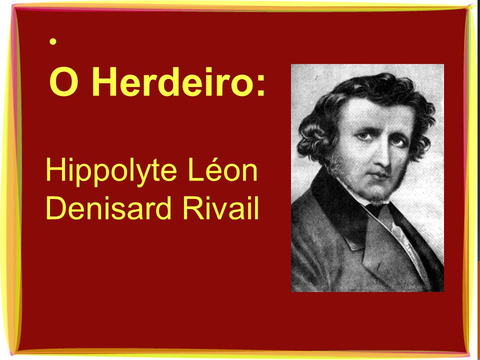 Hippolyte Léon Denisard Rivail