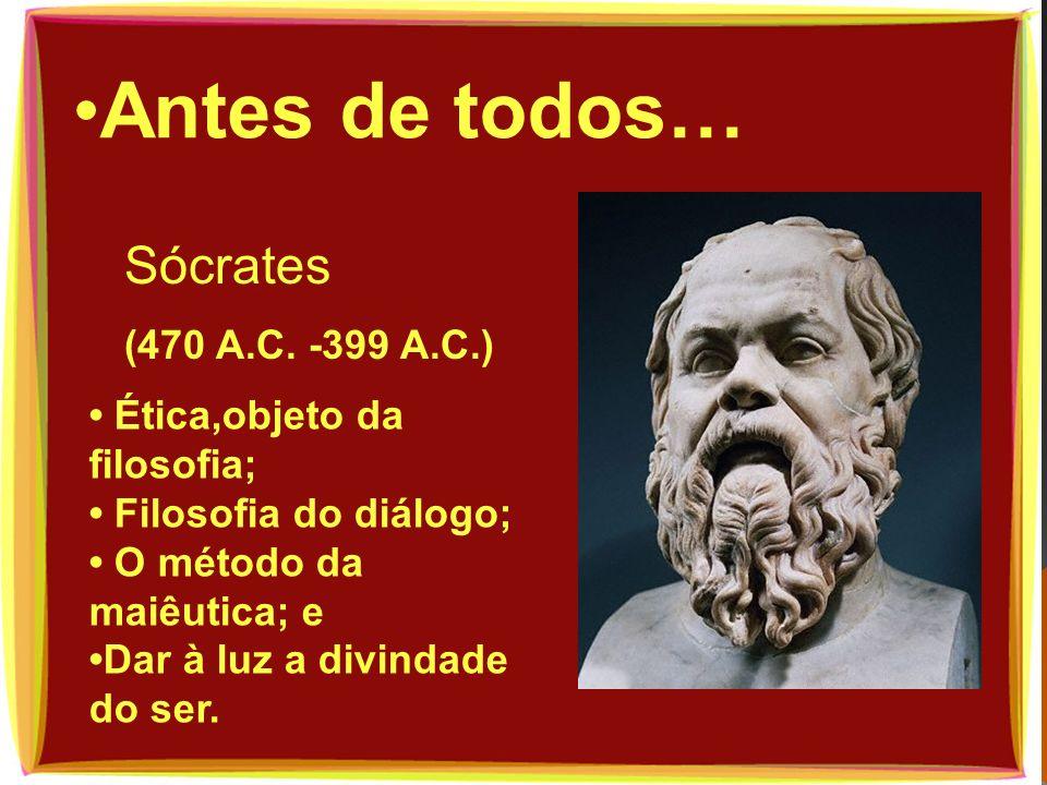 Antes de todos… Sócrates (470 A.C. -399 A.C.)