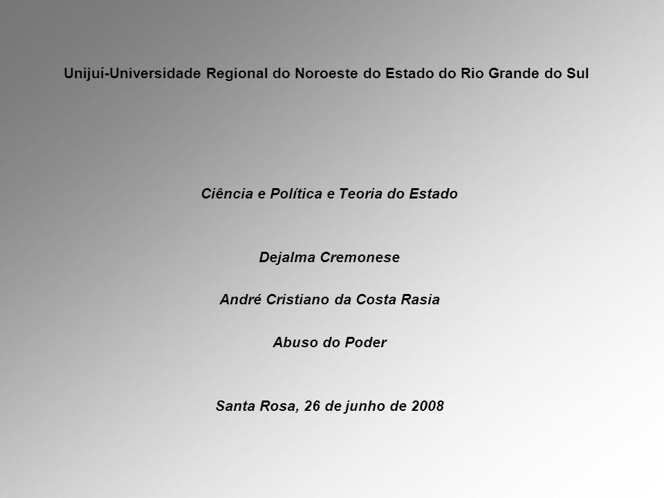 Ciência e Política e Teoria do Estado André Cristiano da Costa Rasia