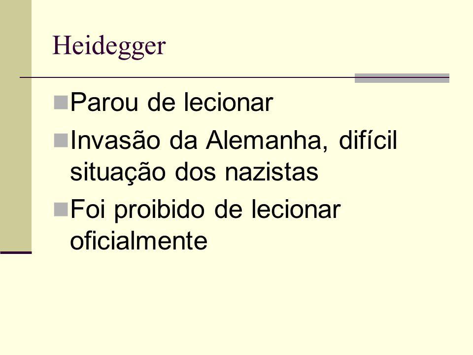 Heidegger Parou de lecionar