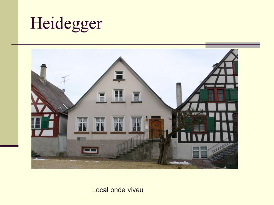 Heidegger Local onde viveu