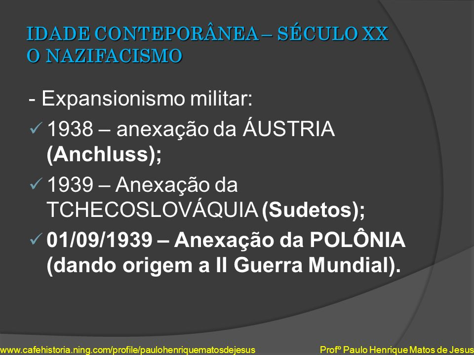 IDADE CONTEPORÂNEA – SÉCULO XX O NAZIFACISMO