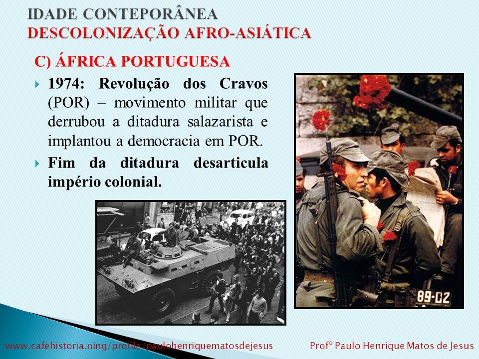 IDADE CONTEPORÂNEA DESCOLONIZAÇÃO AFRO-ASIÁTICA