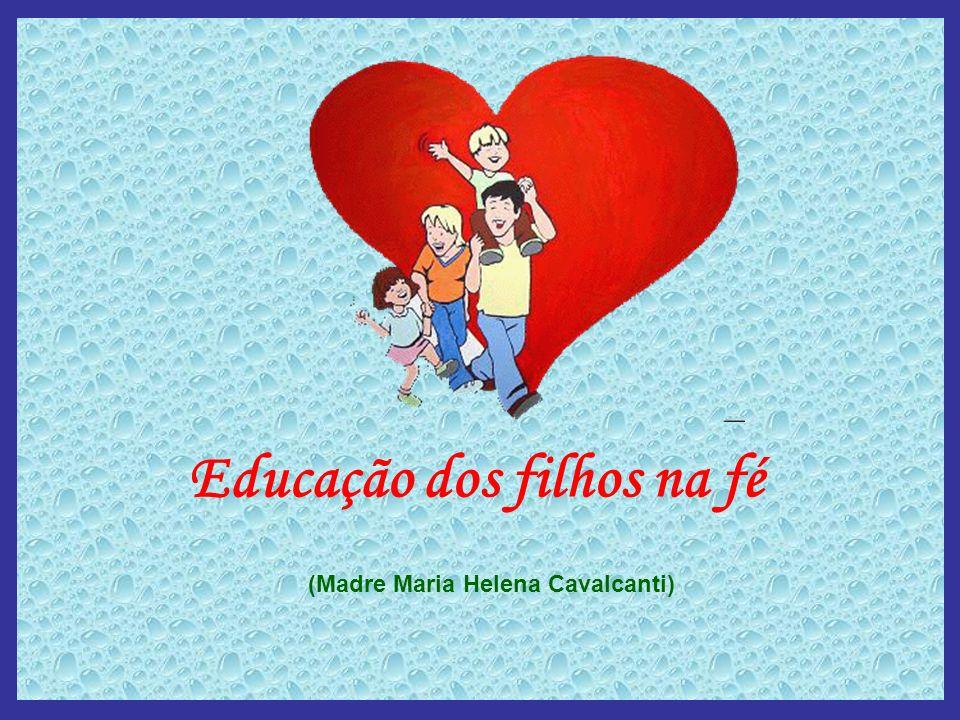 Educação dos filhos na fé