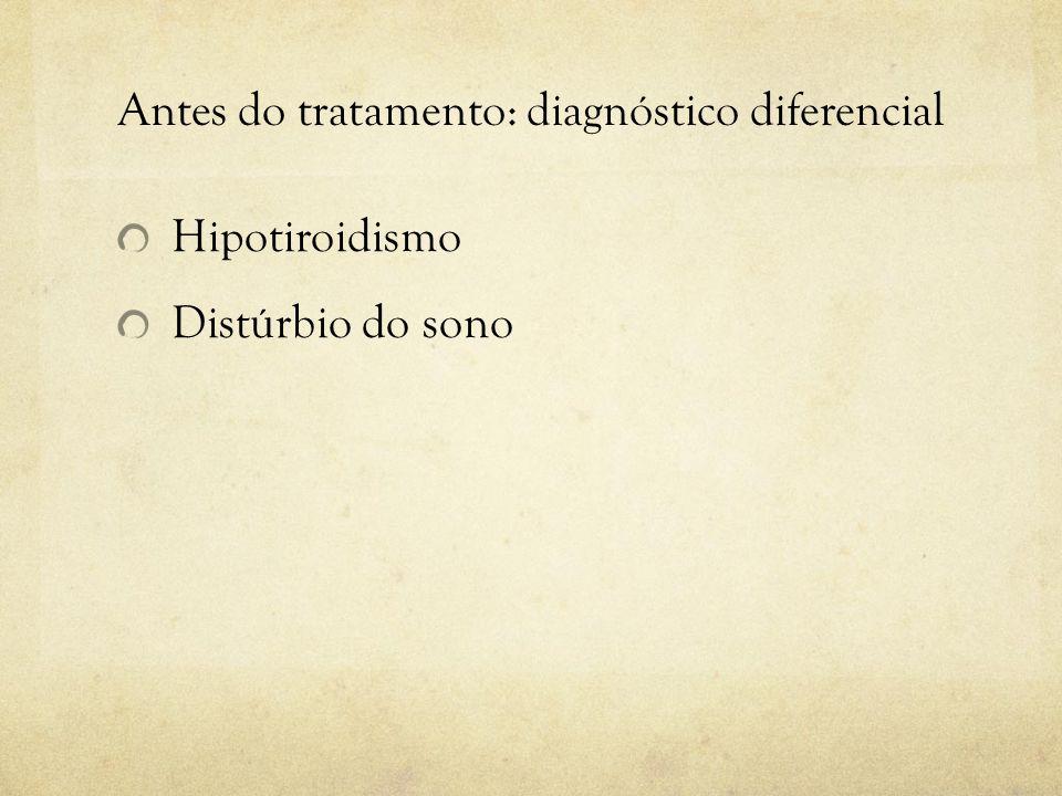 Antes do tratamento: diagnóstico diferencial