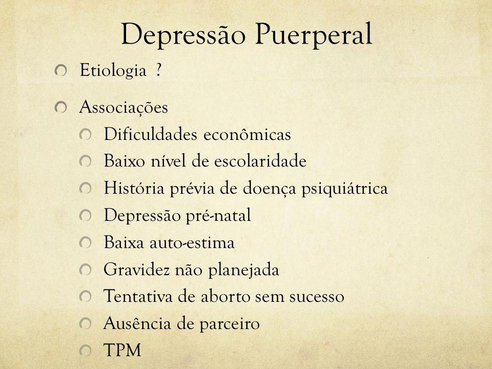 Depressão Puerperal Etiologia Associações Dificuldades econômicas