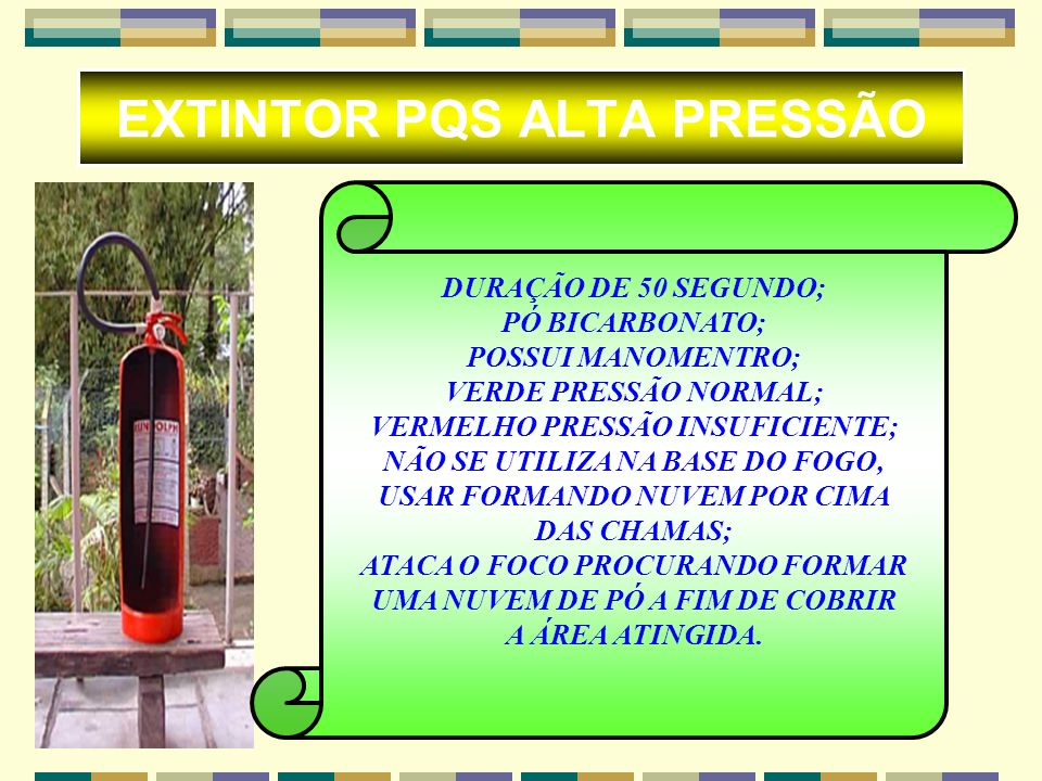 EXTINTOR PQS ALTA PRESSÃO