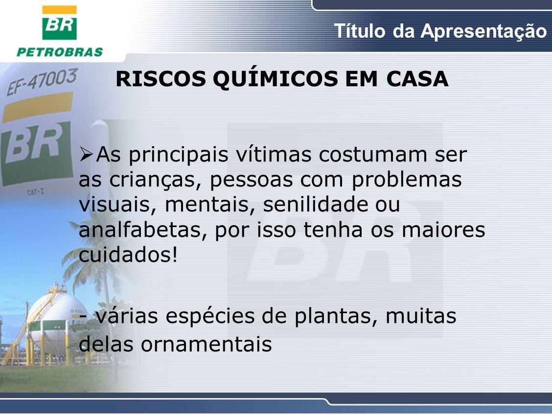 RISCOS QUÍMICOS EM CASA