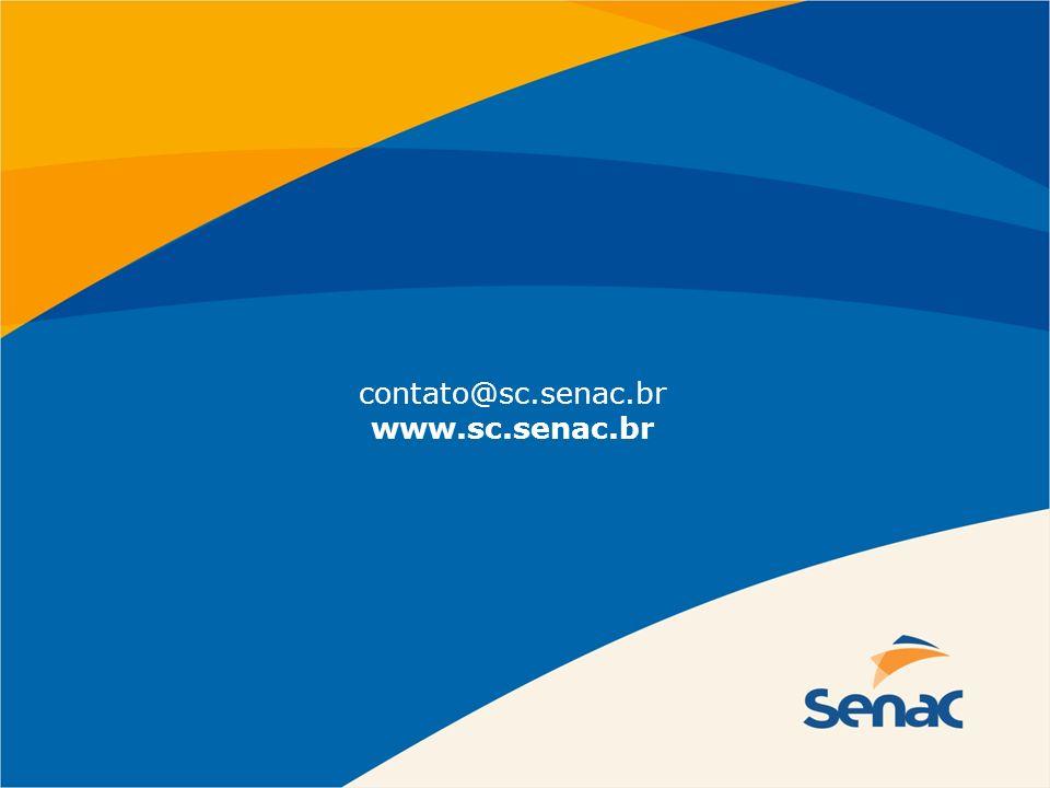 contato@sc.senac.br www.sc.senac.br
