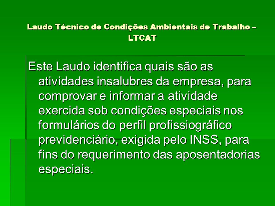 Laudo Técnico de Condições Ambientais de Trabalho – LTCAT