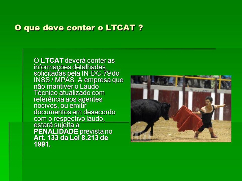 O que deve conter o LTCAT