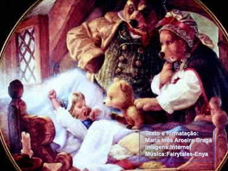 Texto e formatação: Maria Inês Aroeira Braga Imagens:Internet Música:Fairytales-Enya