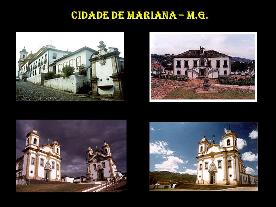 Cidade de Mariana – M.G.