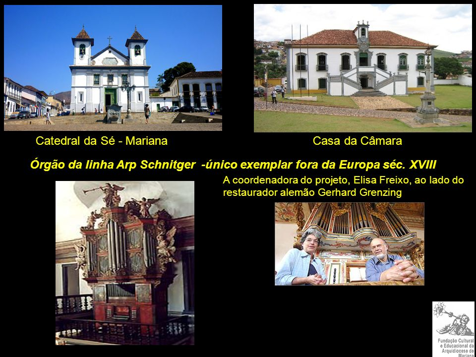 Catedral da Sé - Mariana Casa da Câmara