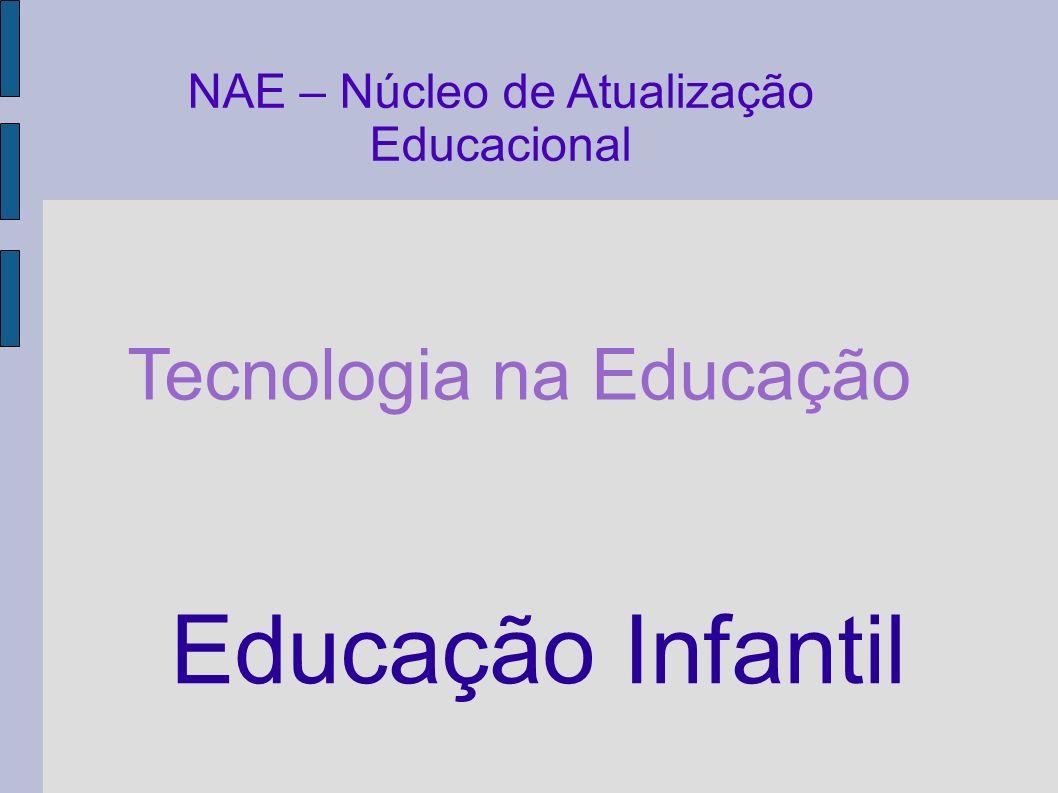 Educação Infantil Tecnologia na Educação
