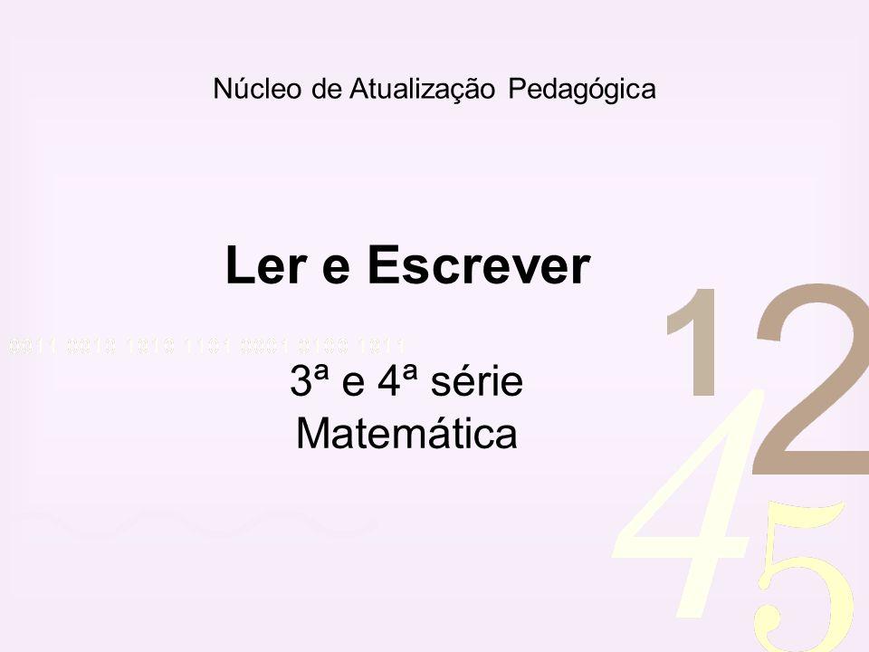 Ler e Escrever 3ª e 4ª série Matemática
