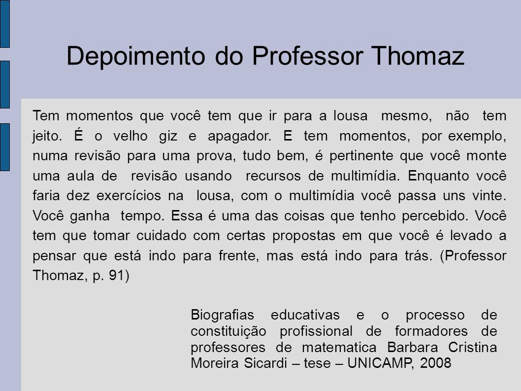 Depoimento do Professor Thomaz
