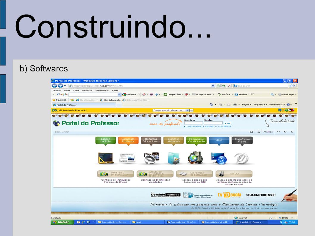 Construindo... b) Softwares